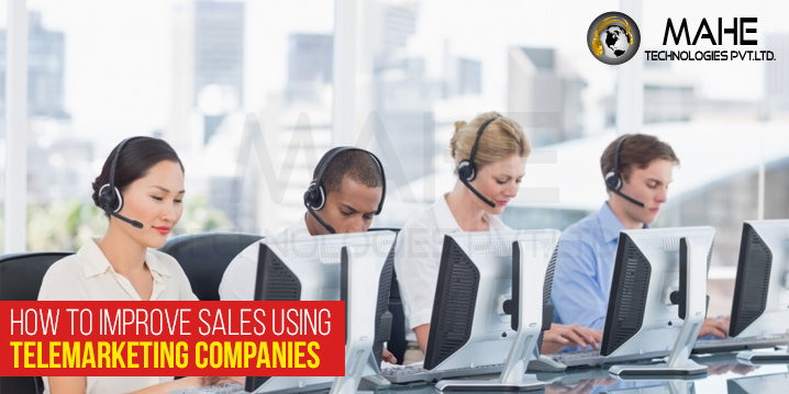 How to Improve Sales Using Telemarketing Companies