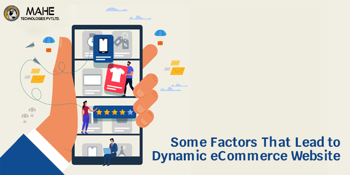 Some Factors That Lead to Dynamic eCommerce Website