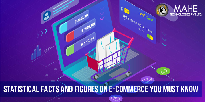 Statistical Facts and Figures on e-Commerce You Must Know