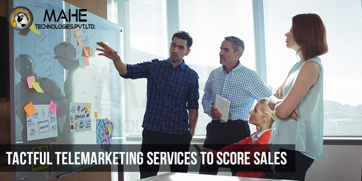 Tactful Telemarketing Services to Score Sales