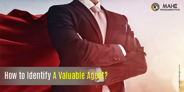 How to Identify A Valuable Agent?
