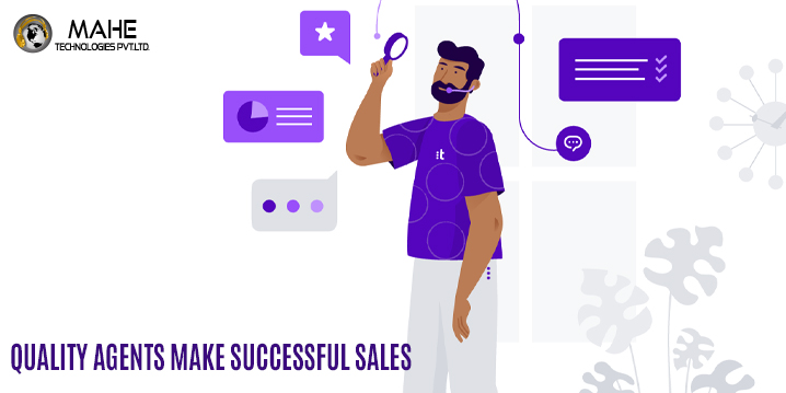 Quality Agents Make Successful Sales