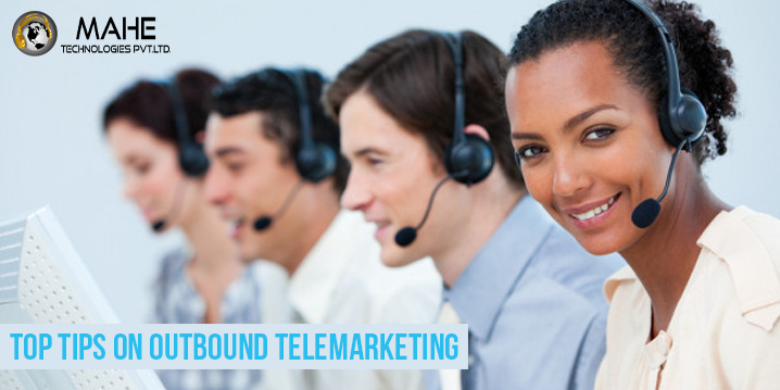 Top Tips on Outbound Telemarketing